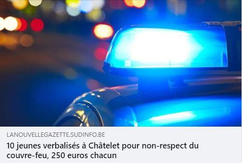 10 jeunes verbalisés à Châtelet pour non-respect du couvre-feu, 250 euros chacun